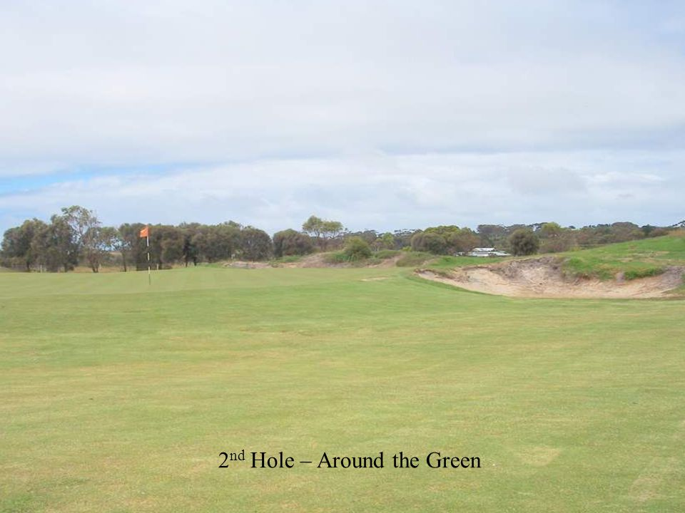 8 th Hole – 148 metres View from tee