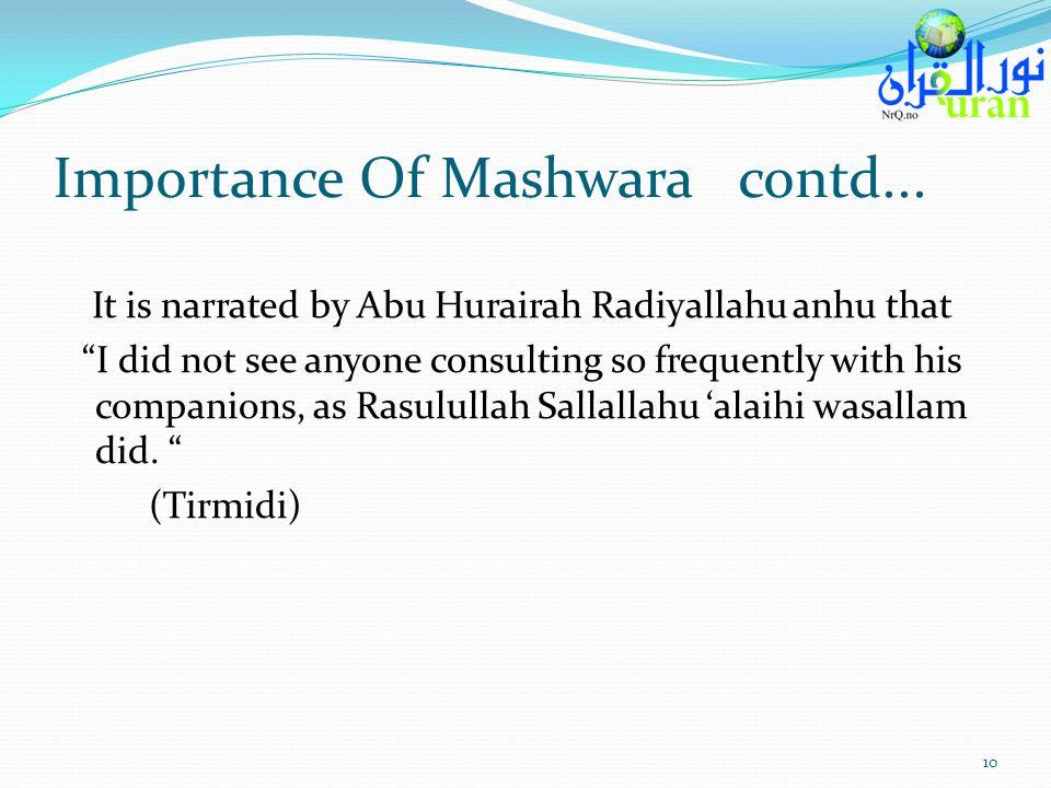 Importance Of Mashwara contd...
