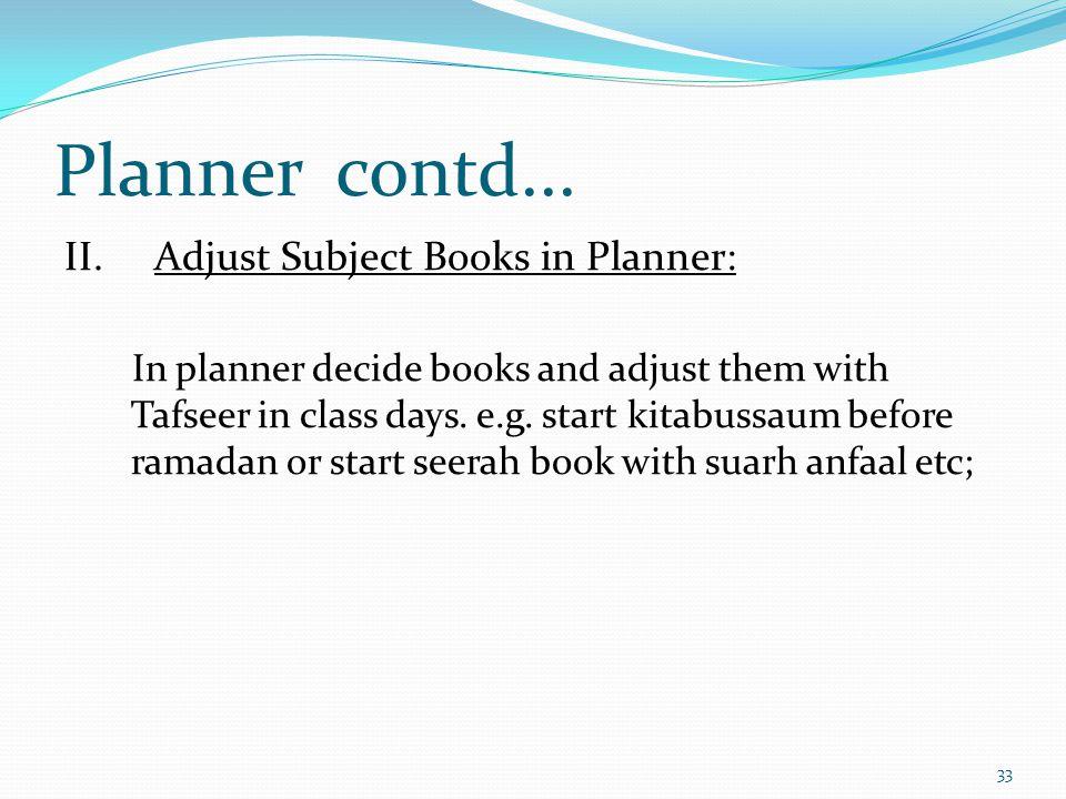 Planner contd... II.