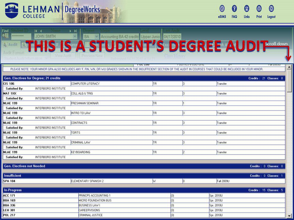 10 THIS IS A STUDENTS DEGREE AUDIT Scroll down