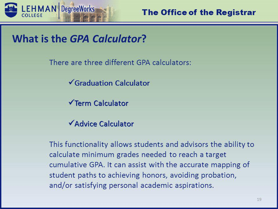 19 What is the GPA Calculator.