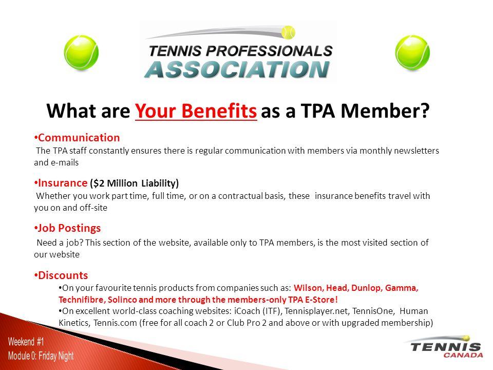 Access to Educational Resources Videos/DVDs Articles Books Manuals Certification Materials Interviews Websites Wheelchair Tennis Progressive Tennis (Equipment & Resources via TPA E-Store)