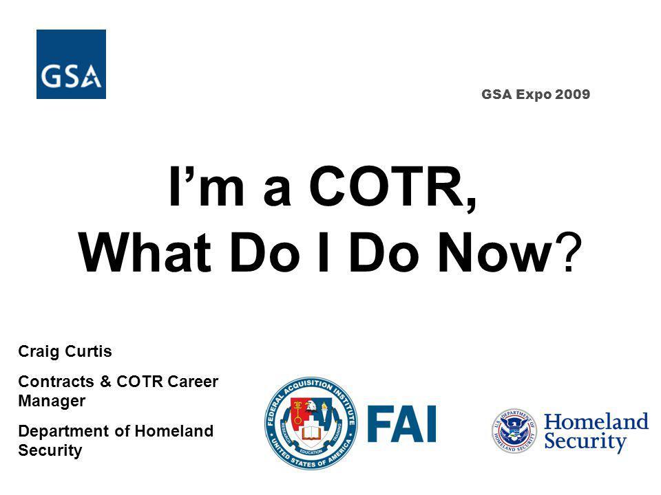 2 Im a COTR, What Do I Do Now.