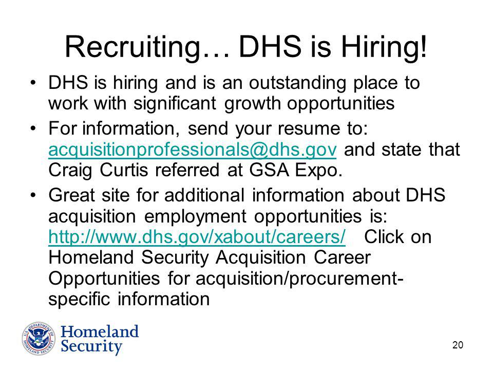 20 Recruiting… DHS is Hiring.