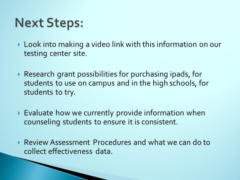 Look into making a video link with this information on our testing center site.