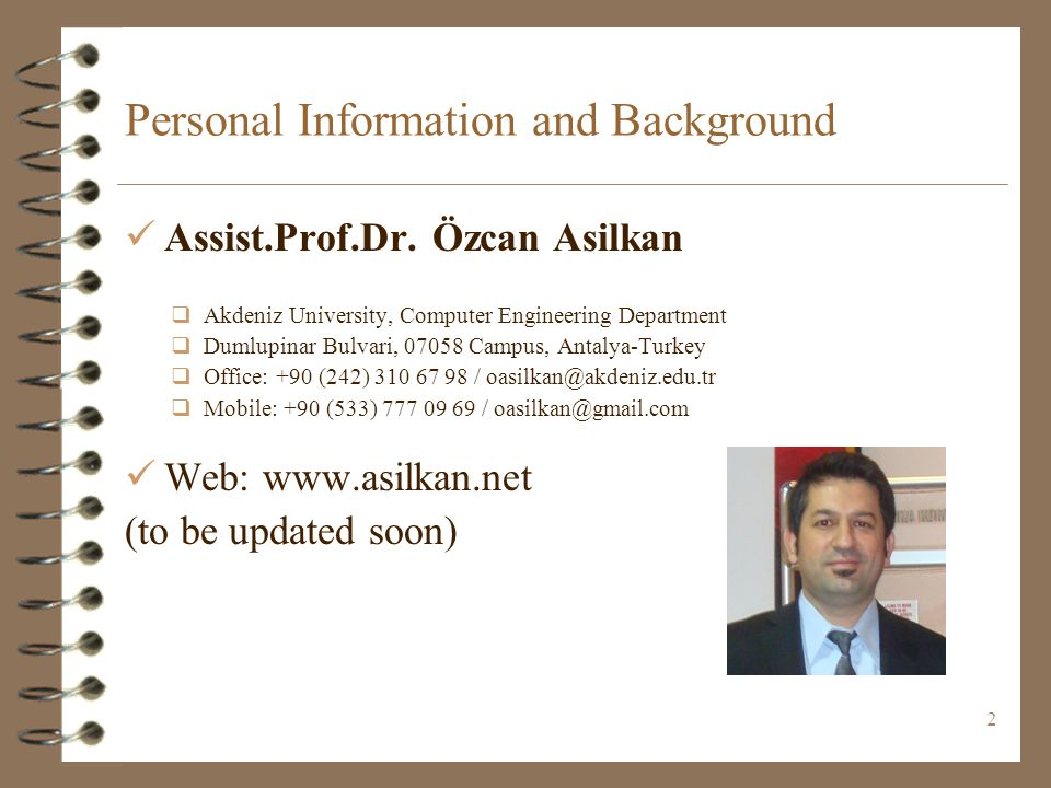 2 Personal Information and Background Assist.Prof.Dr.