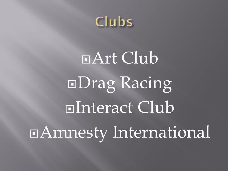 Art Club Drag Racing Interact Club Amnesty International