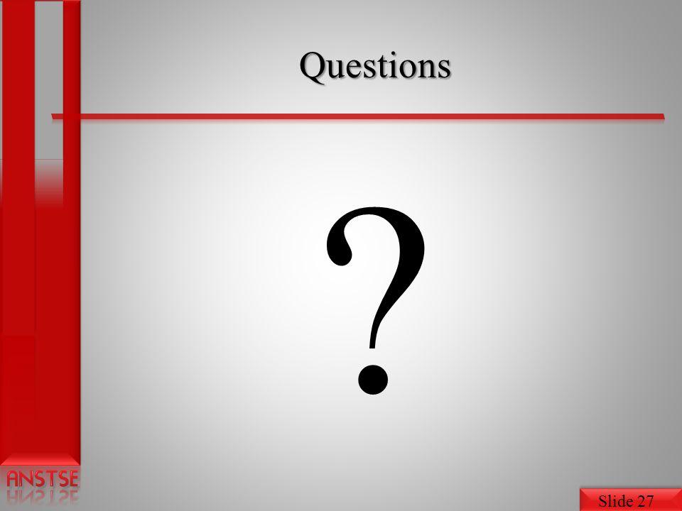 Slide 27 Questions