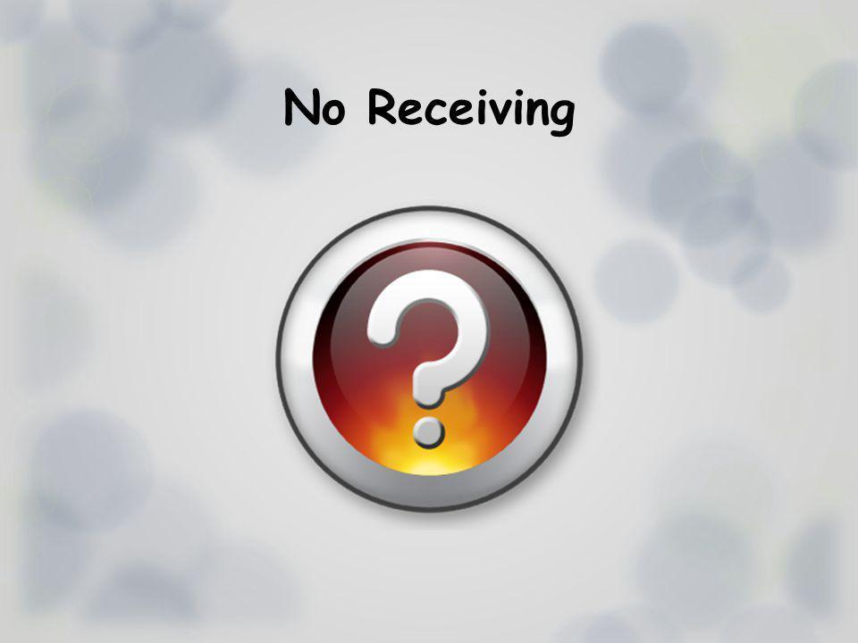 No Receiving