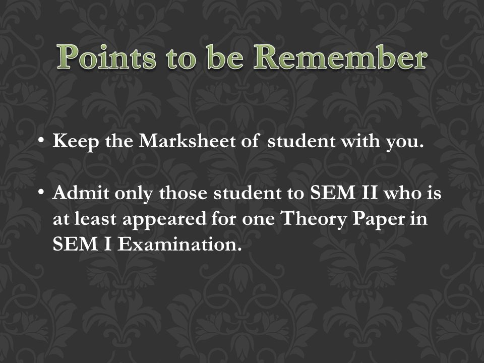 Keep the Marksheet of student with you.