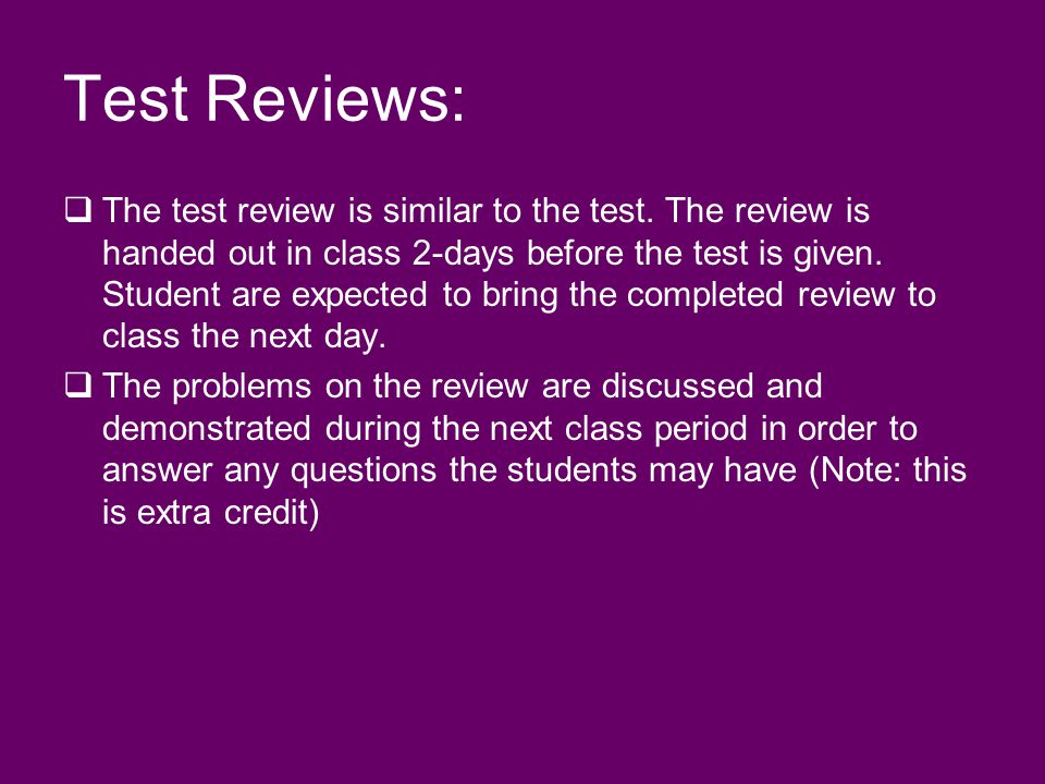 Test Reviews: The test review is similar to the test.