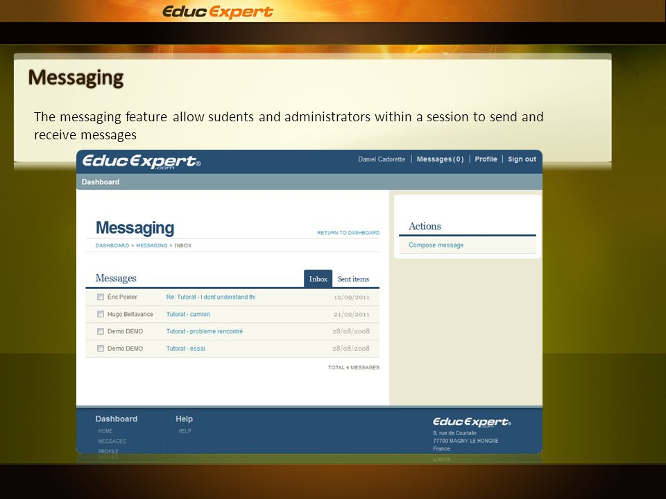 The messaging feature allow sudents and administrators within a session to send and receive messages