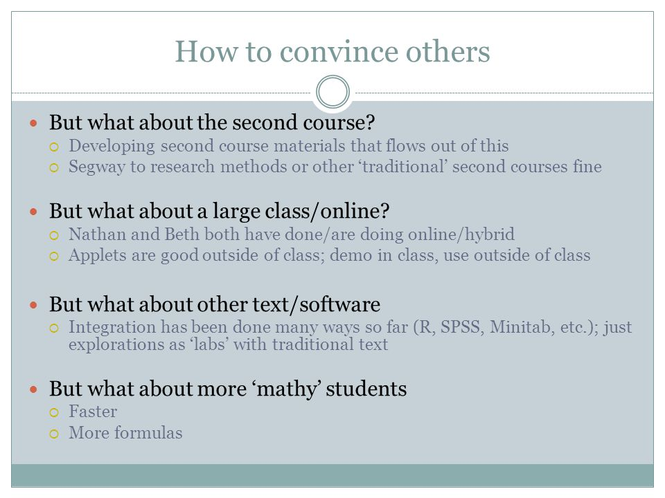 How to convince others But what about the second course.