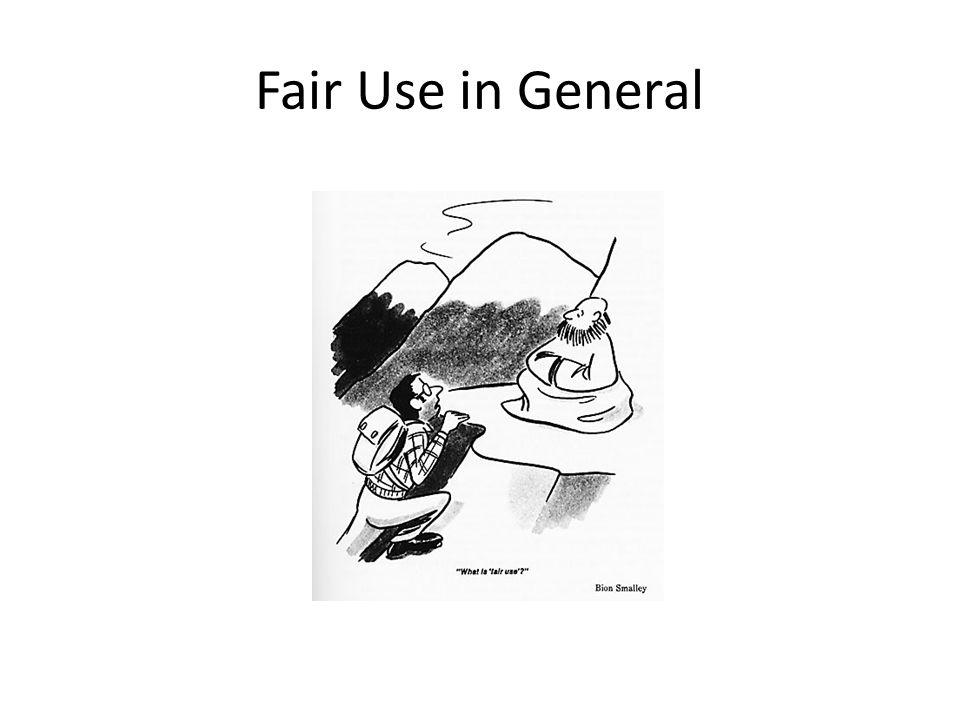 Fair Use in General