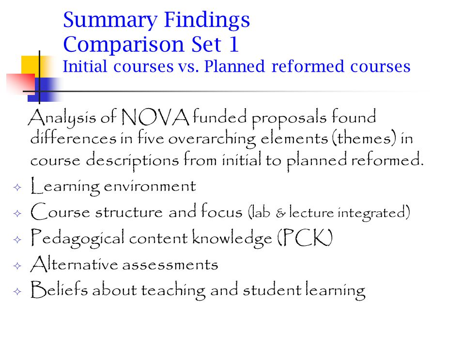 Summary Findings Comparison Set 1 Initial courses vs.