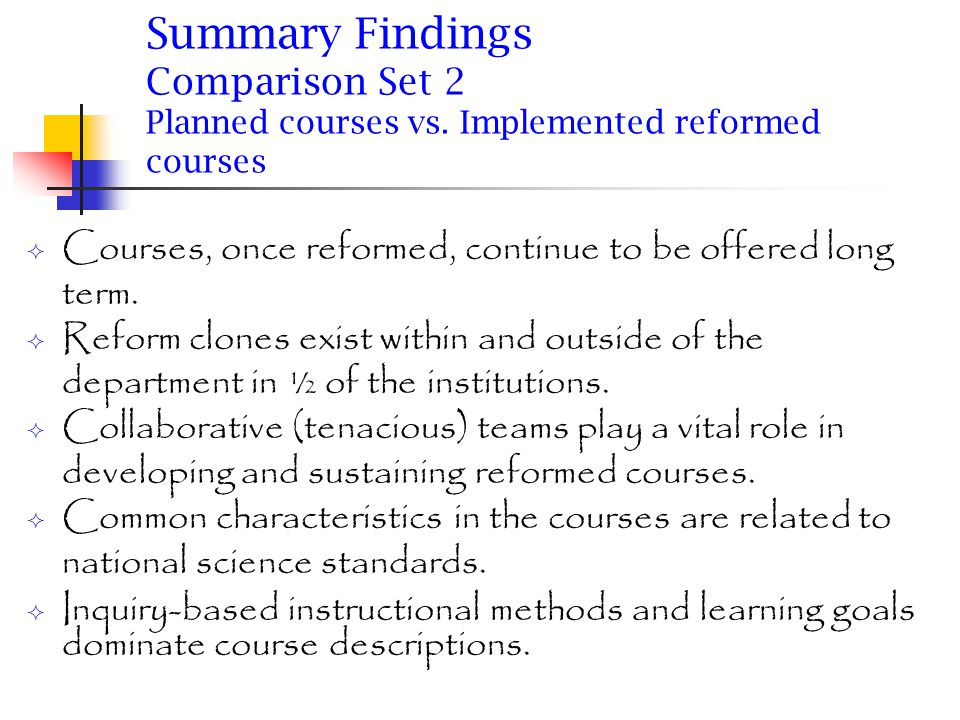 Summary Findings Comparison Set 3 Reformed courses vs.