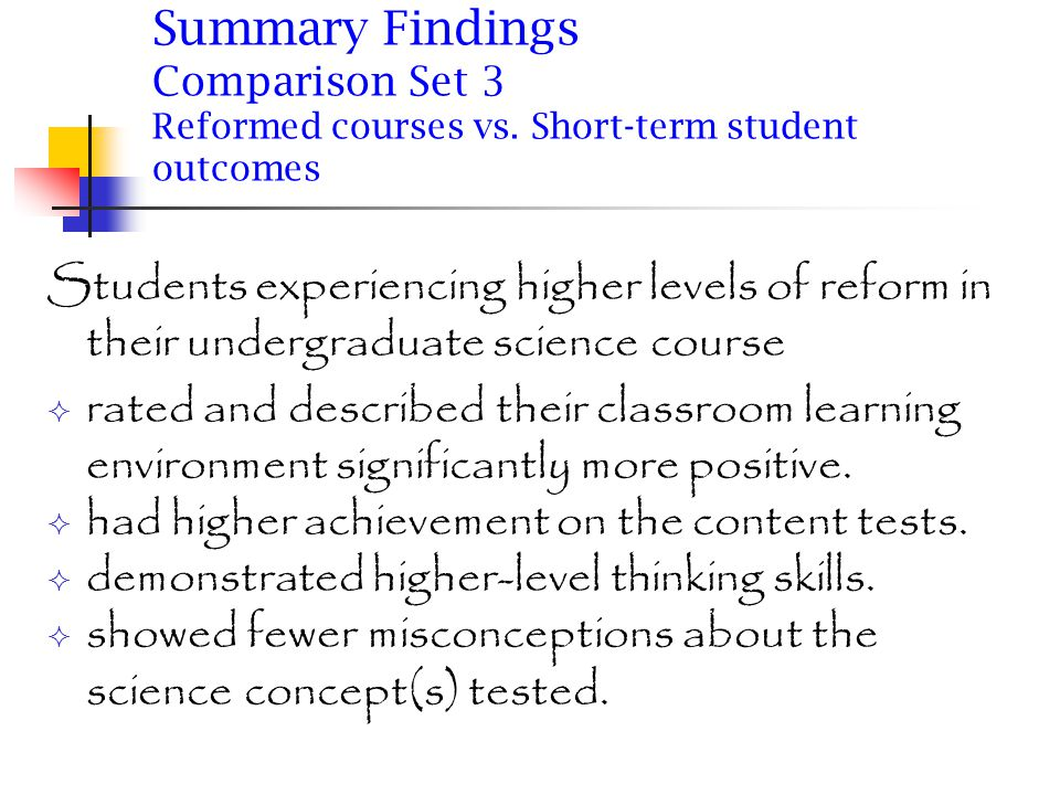 Summary Findings Comparison Set 4 Reformed courses vs.