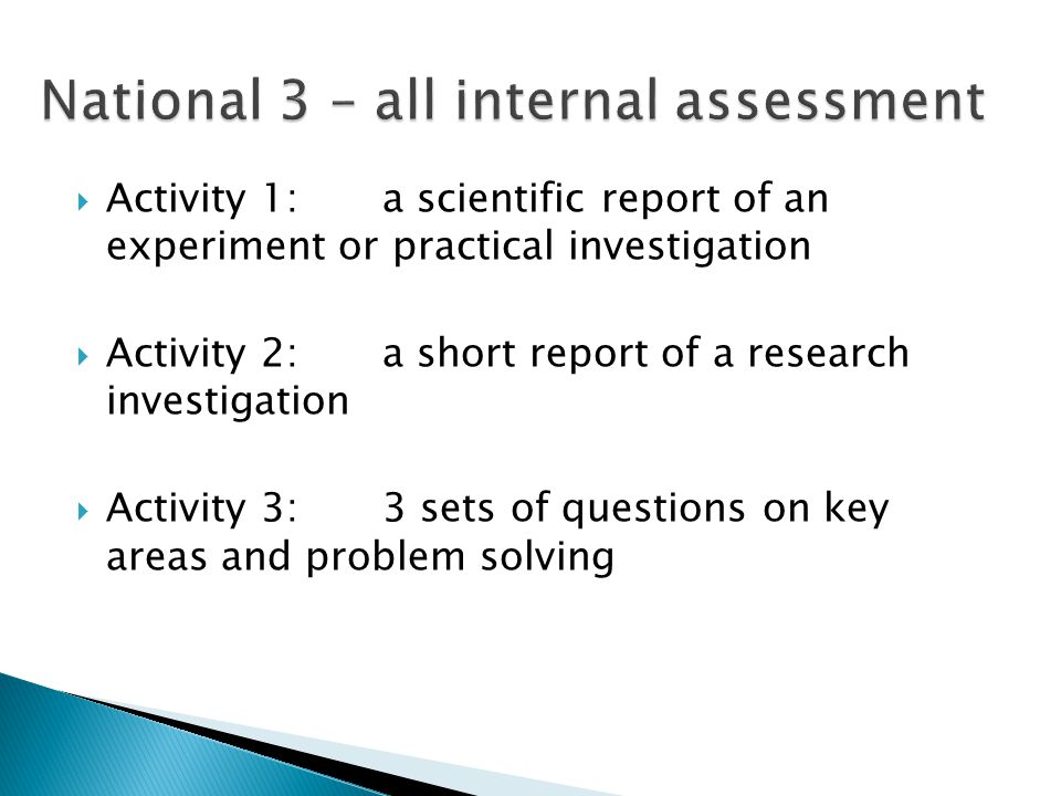 Activity 1:a scientific report of an experiment or practical investigation Activity 2: a short report of a research investigation Activity 3: 3 sets of questions on key areas and problem solving