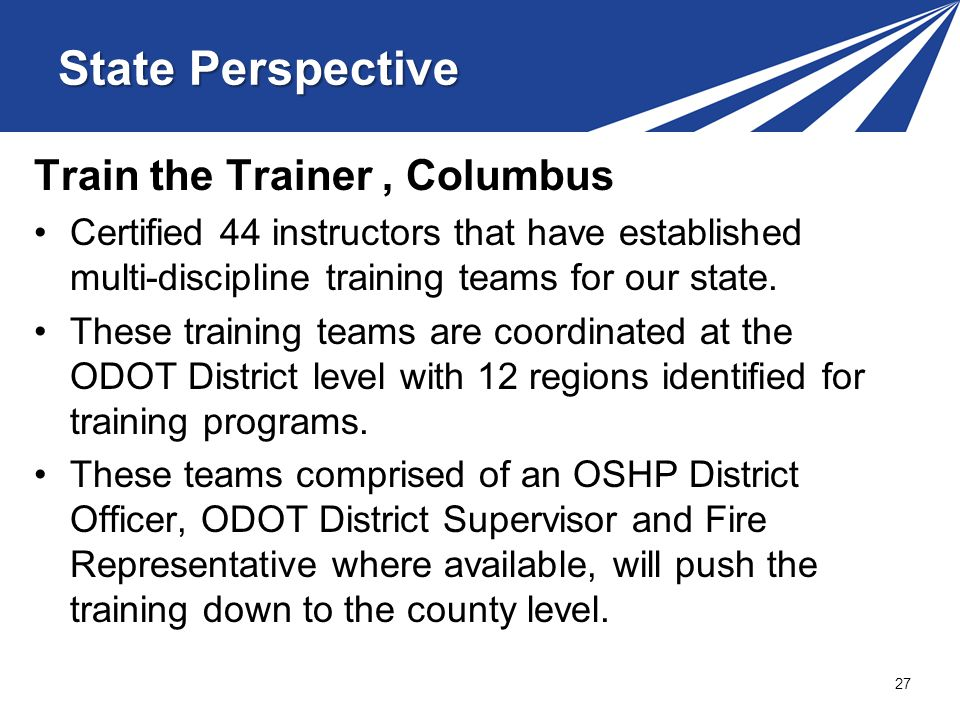 Train the Trainer, Columbus Certified 44 instructors that have established multi-discipline training teams for our state.
