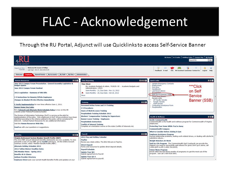 Through the RU Portal, Adjunct will use Quicklinks to access Self-Service Banner FLAC - Acknowledgement