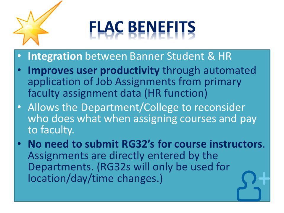 Integration between Banner Student & HR Improves user productivity through automated application of Job Assignments from primary faculty assignment da