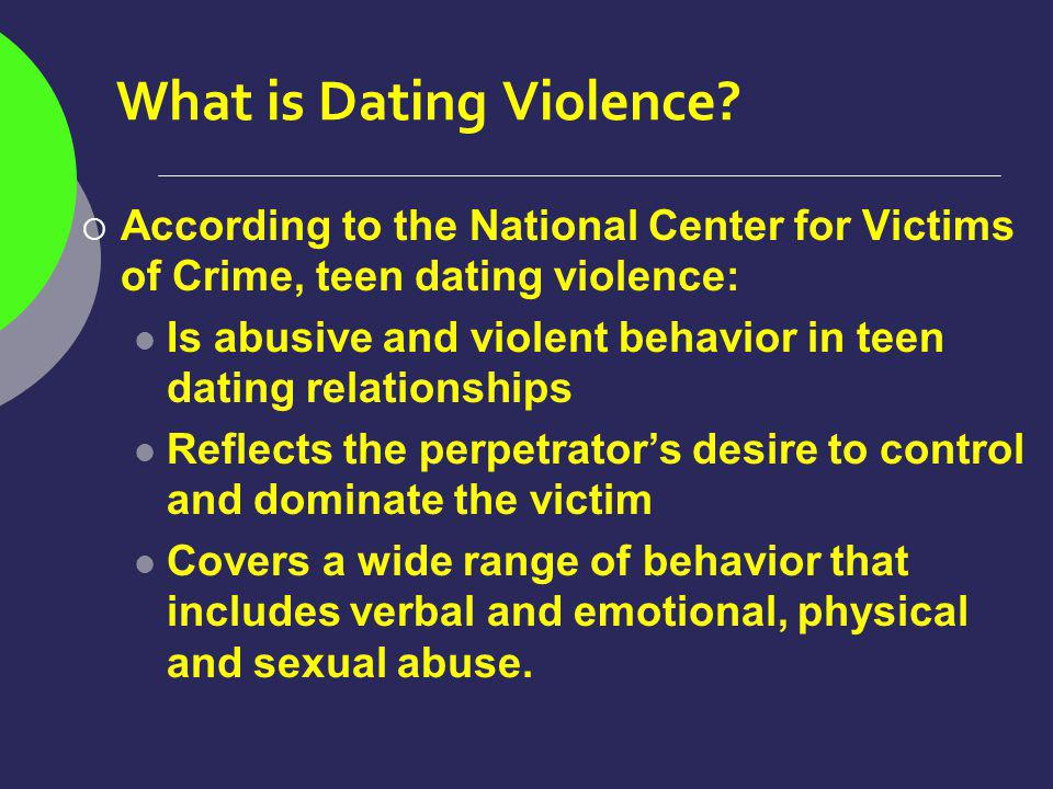 What is Dating Violence.