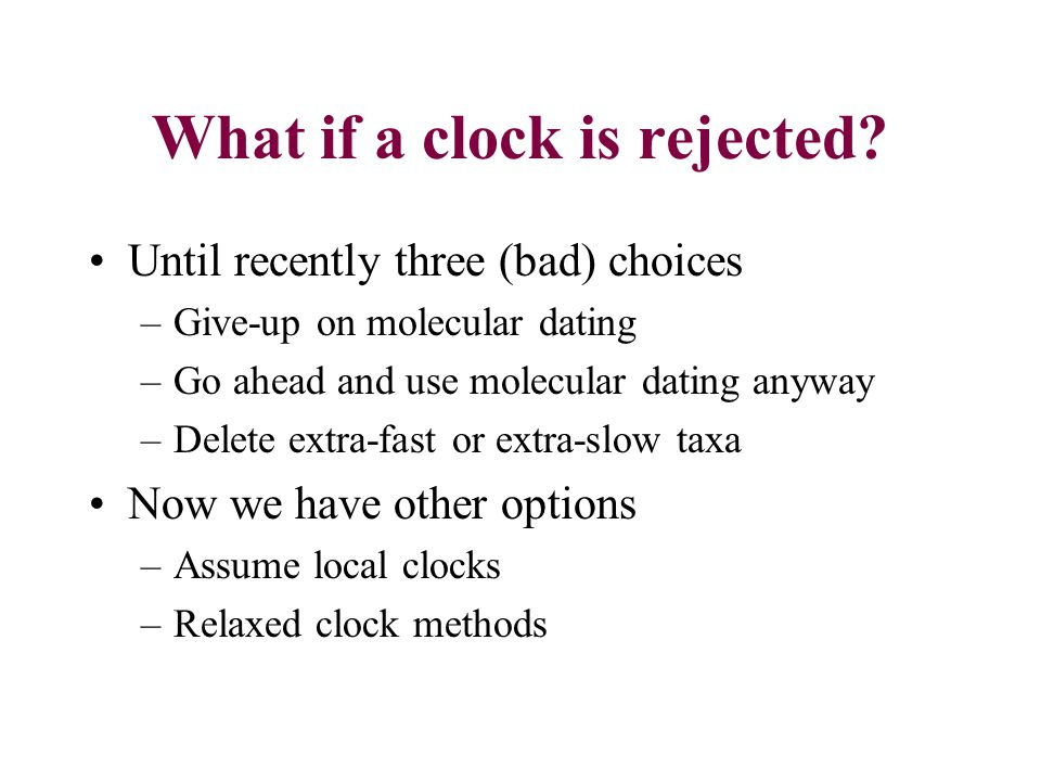 What if a clock is rejected.