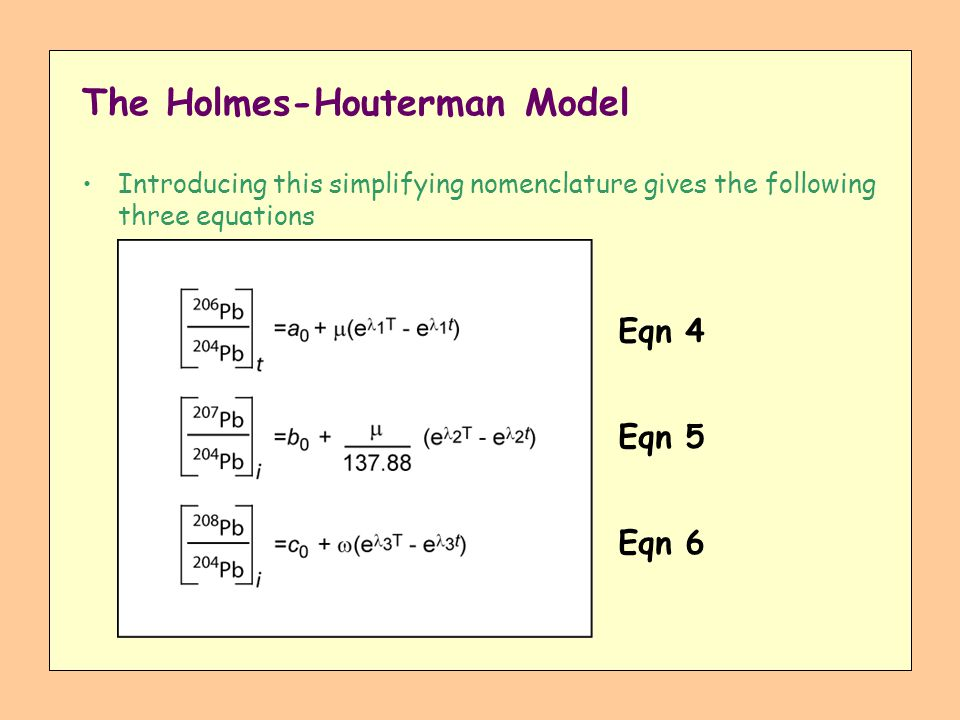 The Holmes-Houterman Model Introducing this simplifying nomenclature gives the following three equations Eqn 6 Eqn 5 Eqn 4