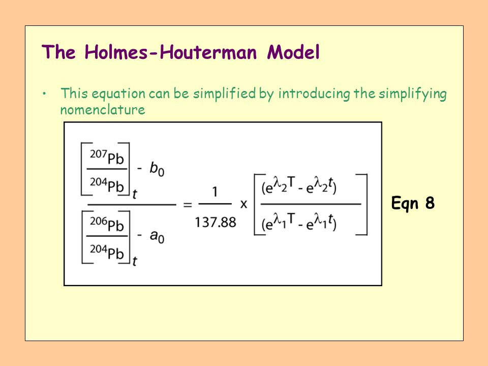 The Holmes-Houterman Model This equation can be simplified by introducing the simplifying nomenclature Eqn 8