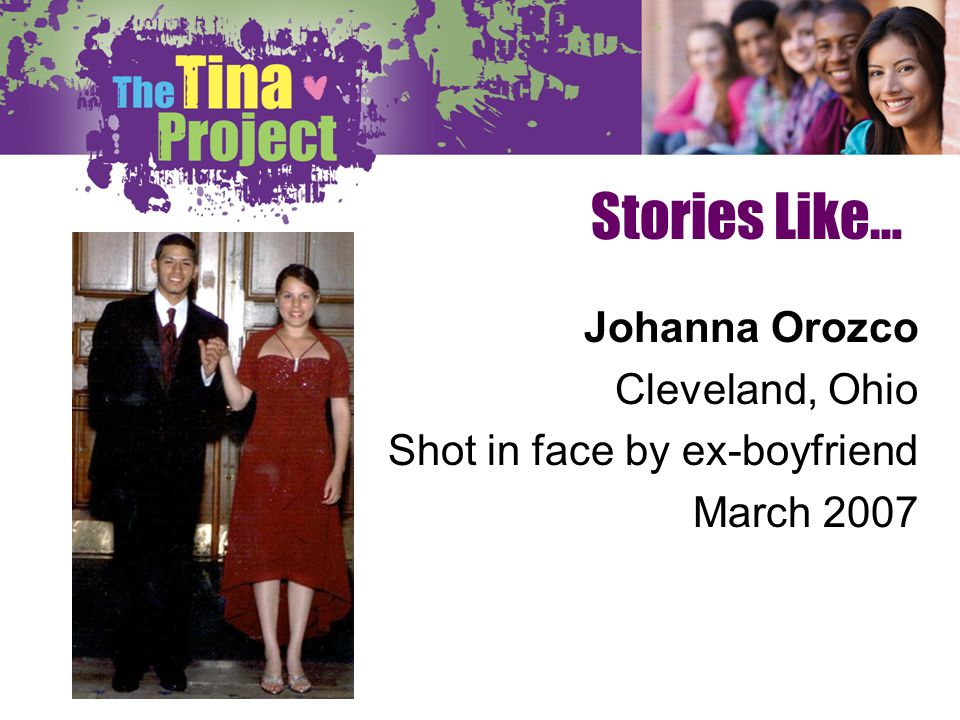 Stories Like… Johanna Orozco Cleveland, Ohio Shot in face by ex-boyfriend March 2007
