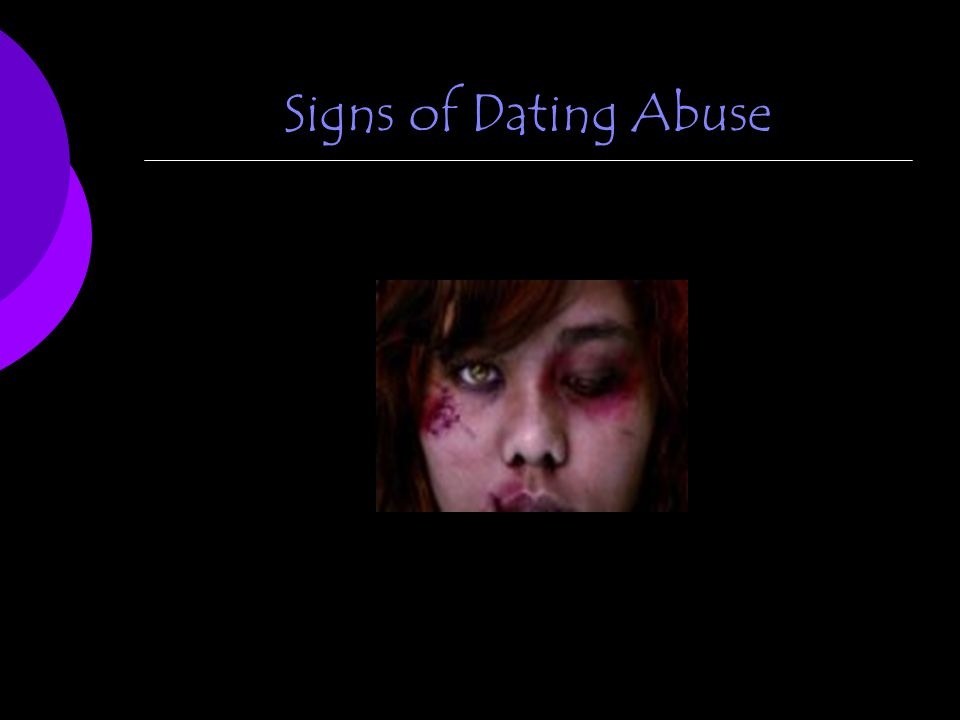 Signs of Dating Abuse