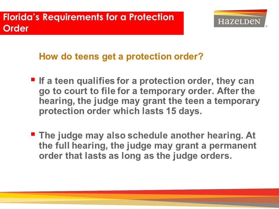 Closing How do teens get a protection order? If a teen qualifies for a protection order, they can go to court to file for a temporary order. After the