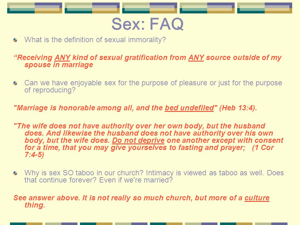 Sex: FAQ What is the definition of sexual immorality.