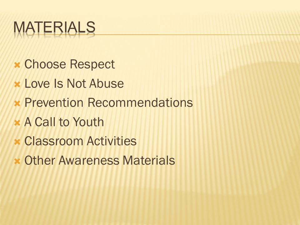 Choose Respect Love Is Not Abuse Prevention Recommendations A Call to Youth Classroom Activities Other Awareness Materials
