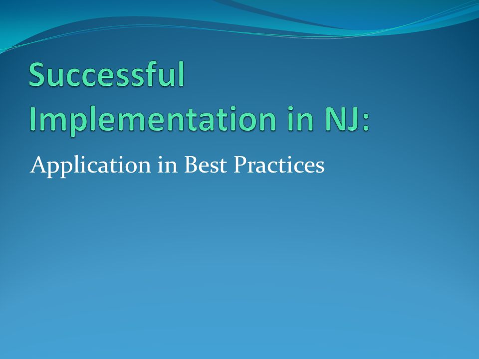 Application in Best Practices