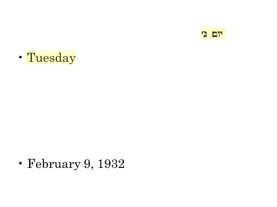 Tuesday Weekly reading is Terumah Year is [5]692 Weekly reading has the words m e n o r a t zaha b tahor Numerical value mnrtb = 692 February 9, 1932