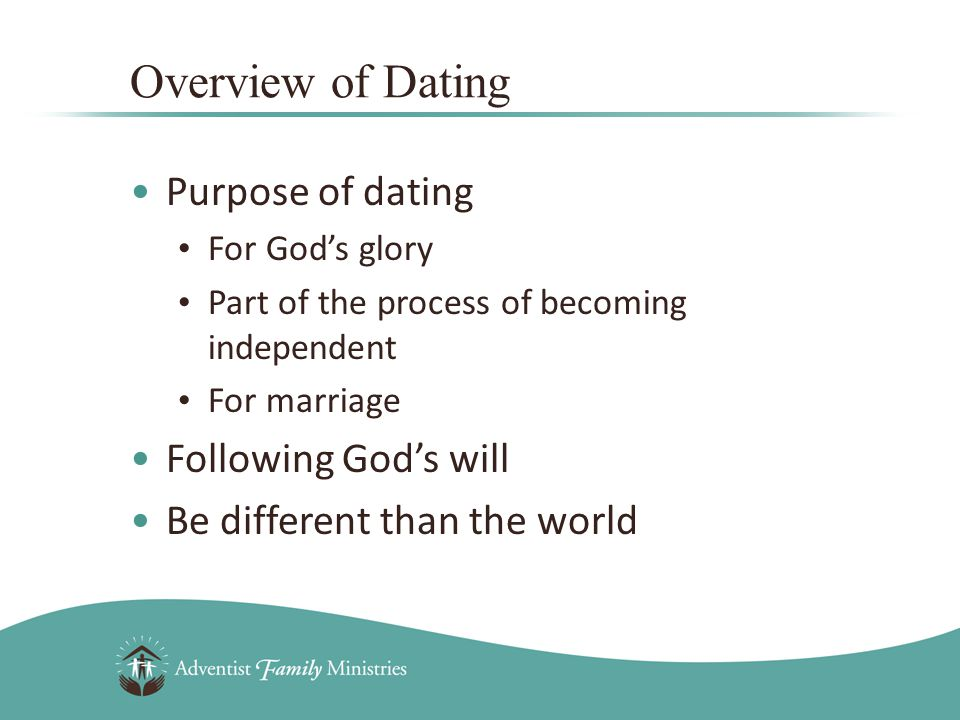 Overview of Dating Purpose of dating For Gods glory Part of the process of becoming independent For marriage Following Gods will Be different than the world