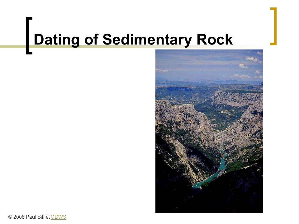 Dating of Sedimentary Rock © 2008 Paul Billiet ODWSODWS