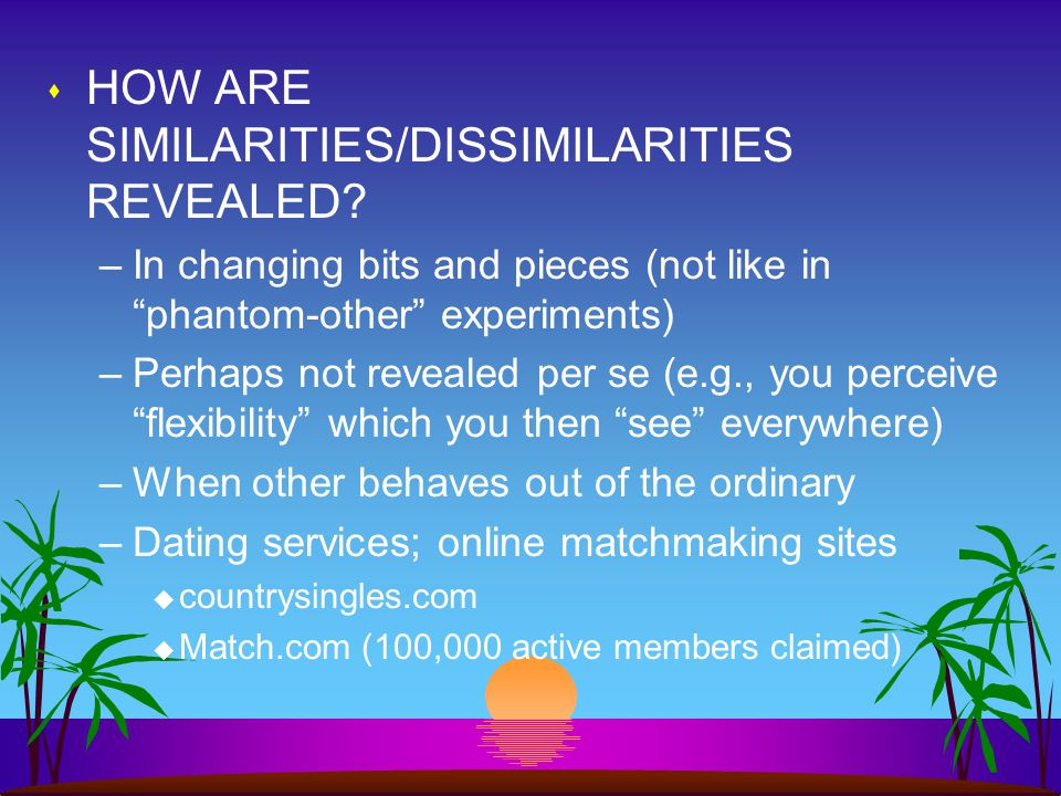 s HOW ARE SIMILARITIES/DISSIMILARITIES REVEALED.