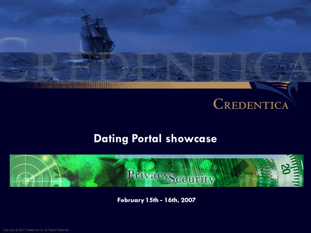 Dating Portal showcase Copyright © 2007 Credentica Inc.