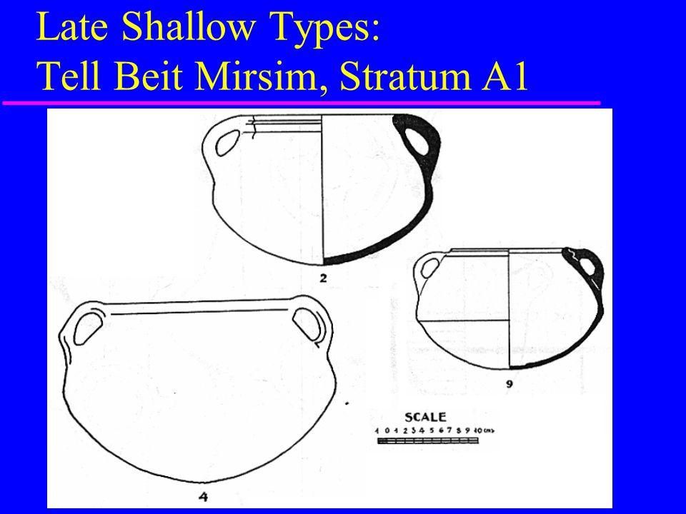 Late Shallow Types: Tell Beit Mirsim, Stratum A1