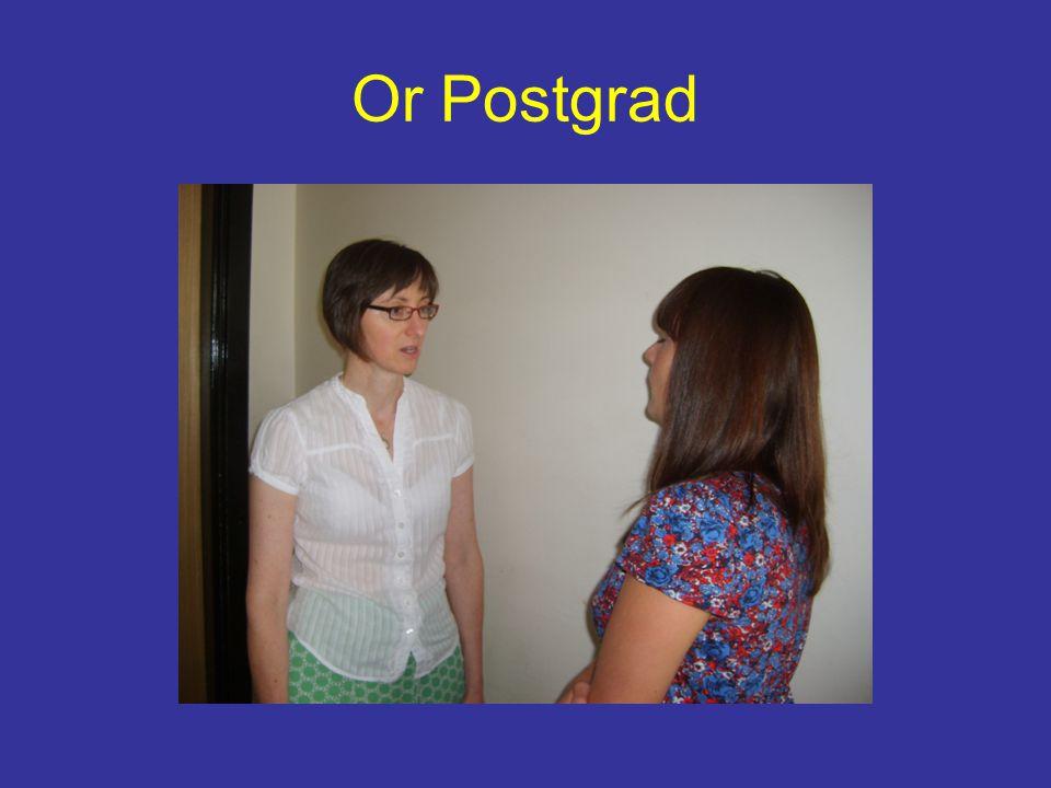 Or Postgrad