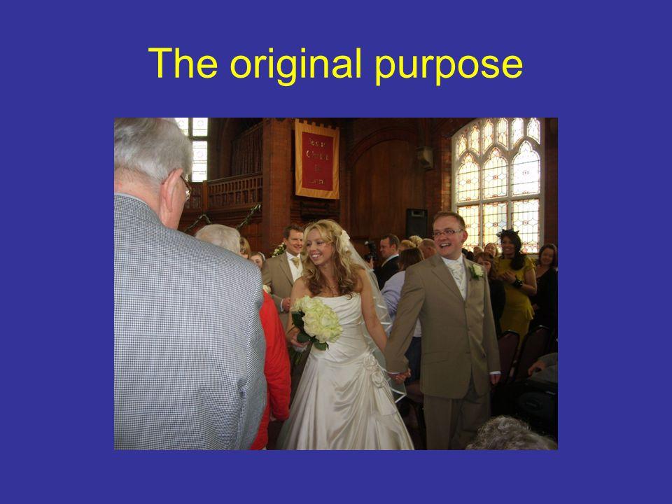 The original purpose