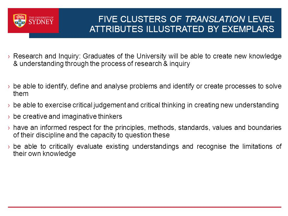 FIVE CLUSTERS OF TRANSLATION LEVEL ATTRIBUTES ILLUSTRATED BY EXEMPLARS Research and Inquiry: Graduates of the University will be able to create new kn