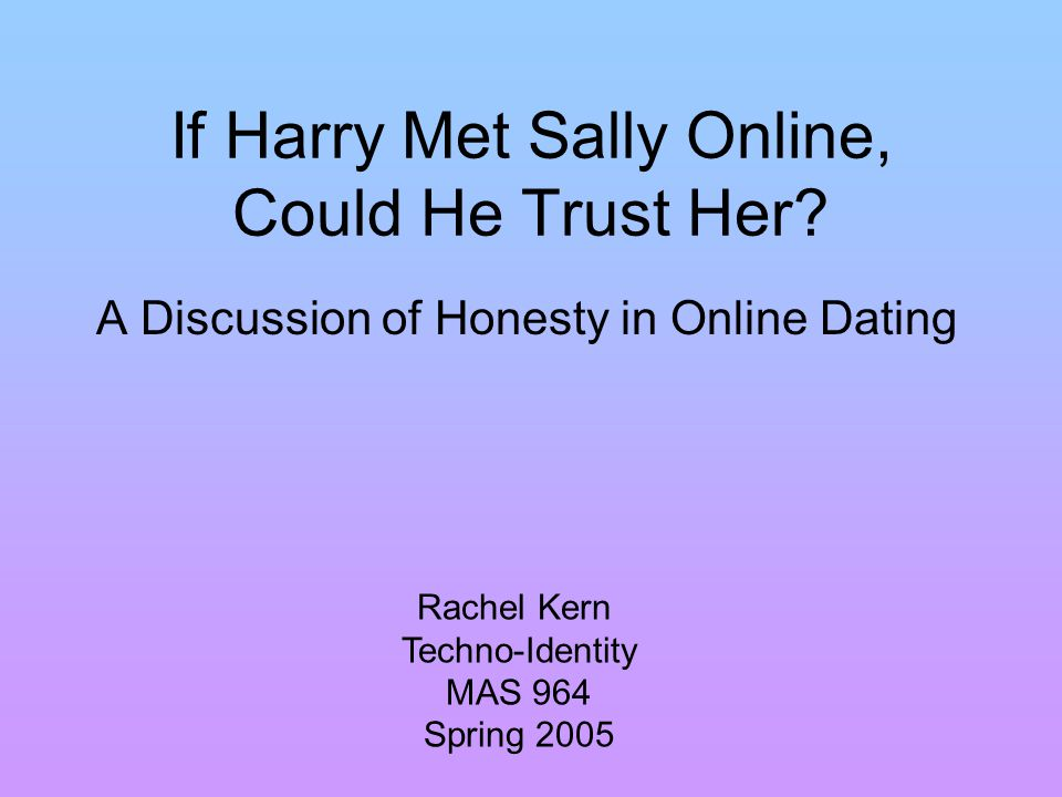 Scenario #2 After exchanging emails over Jdate, Sally and Harry meet in person.