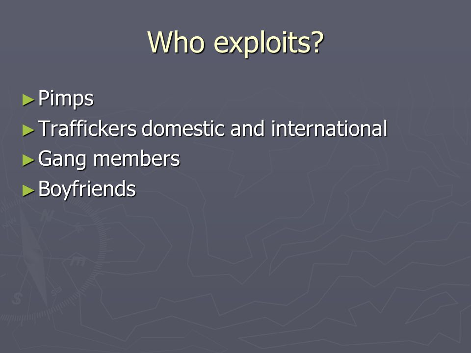 Who exploits.