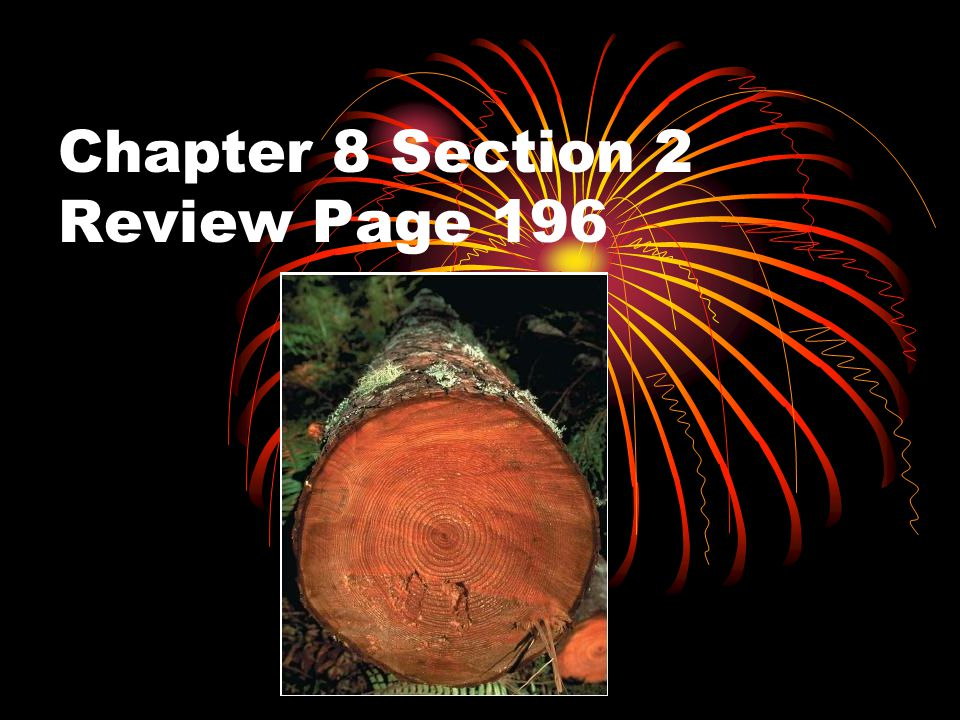 Chapter 8 Section 2 Review Page 196