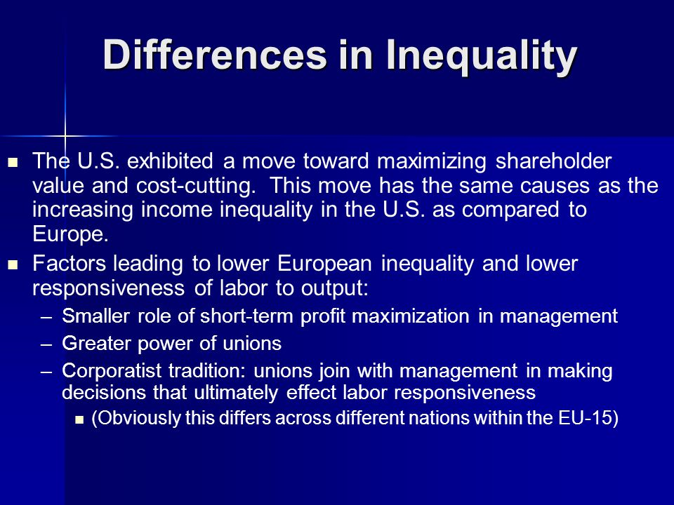 Differences in Inequality The U.S.