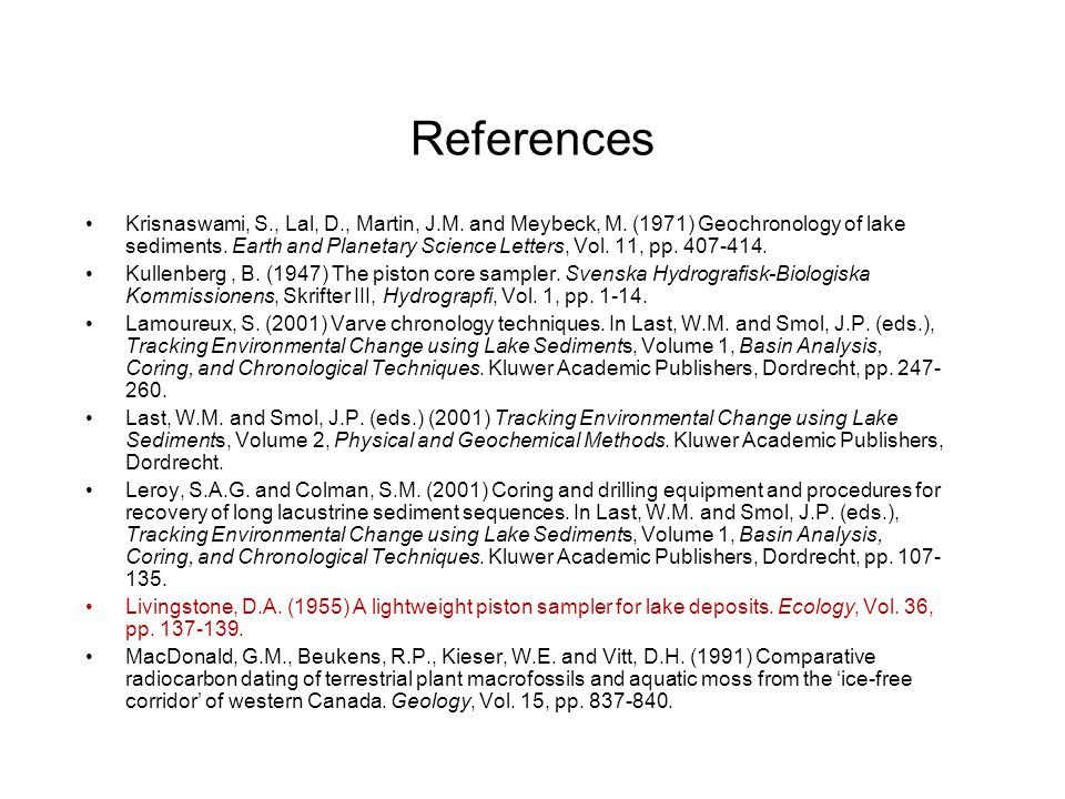 References Krisnaswami, S., Lal, D., Martin, J.M. and Meybeck, M.