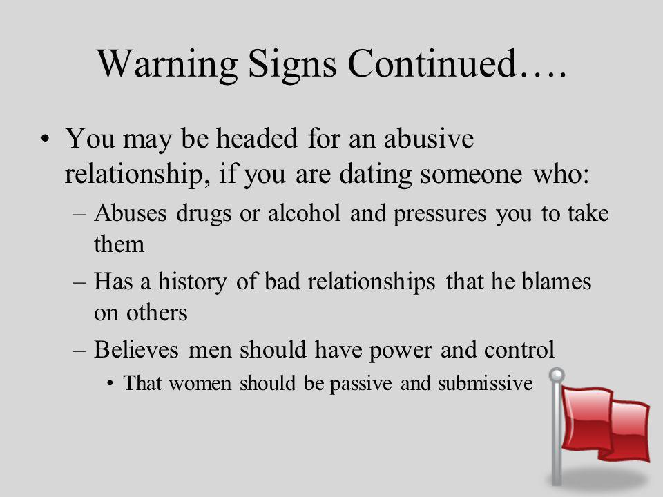 Warning Signs Continued….